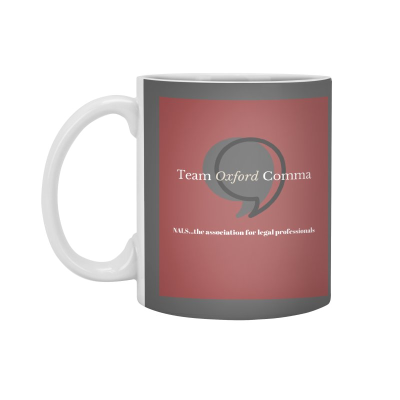 Team Oxford Comma Accessories Standard Mug by NALS Apparel & Accessories