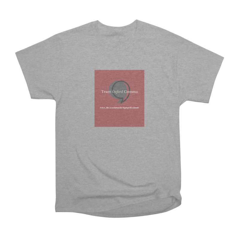 Team Oxford Comma Women's Heavyweight Unisex T-Shirt by NALS Apparel & Accessories