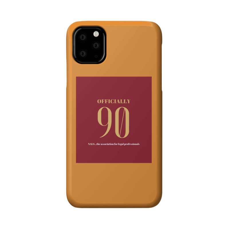 NALS: Officially 90 Accessories Phone Case by NALS Apparel & Accessories
