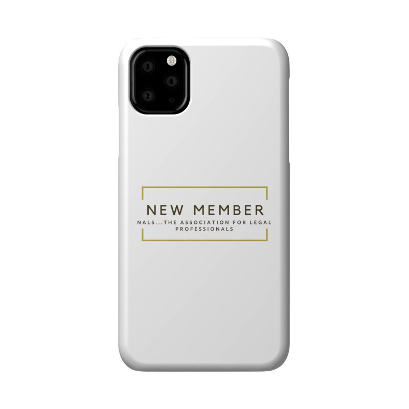 NALS New Member Accessories Phone Case by NALS Apparel & Accessories