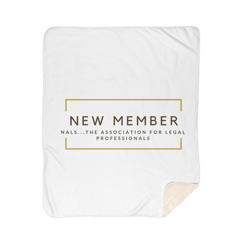 NALS New Member Home Sherpa Blanket Blanket by NALS Apparel & Accessories