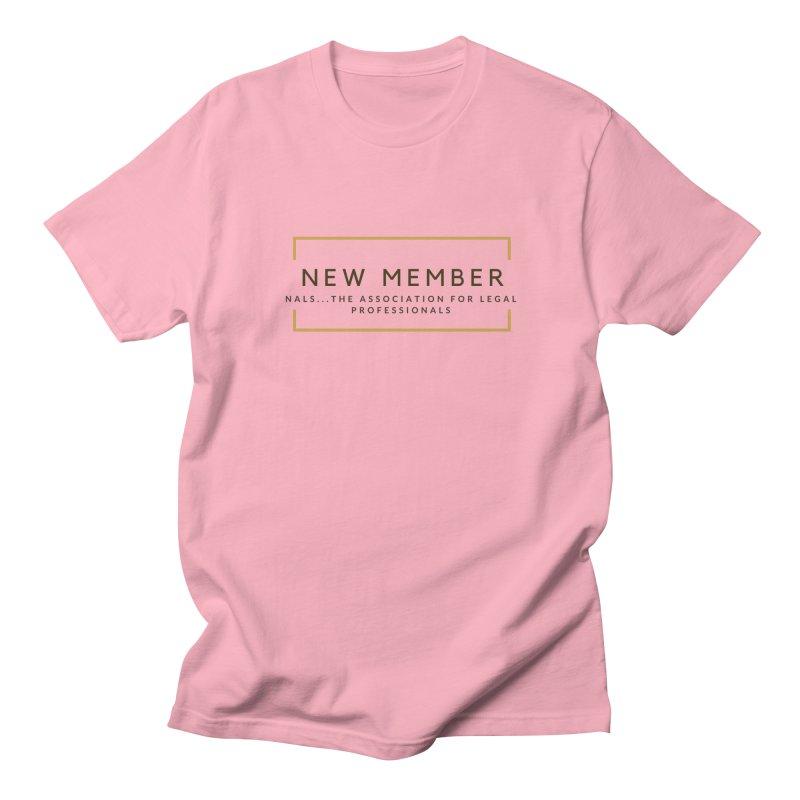 NALS New Member Women's Regular Unisex T-Shirt by NALS Apparel & Accessories