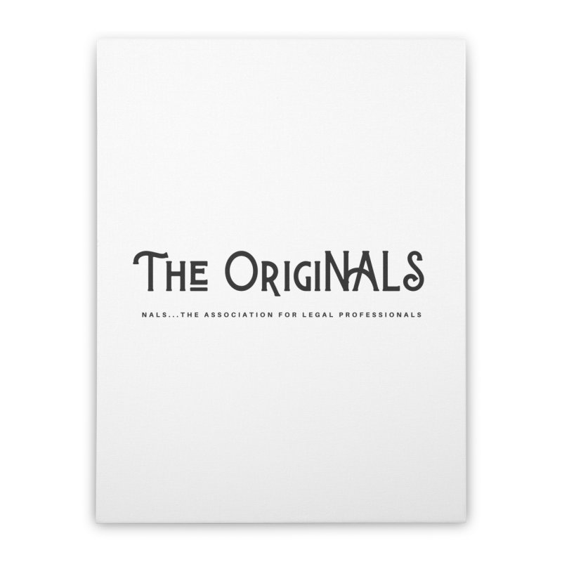 The OrigiNALS Home Stretched Canvas by NALS Apparel & Accessories