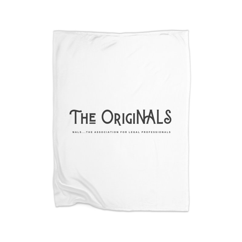 The OrigiNALS Home Blanket by NALS Apparel & Accessories