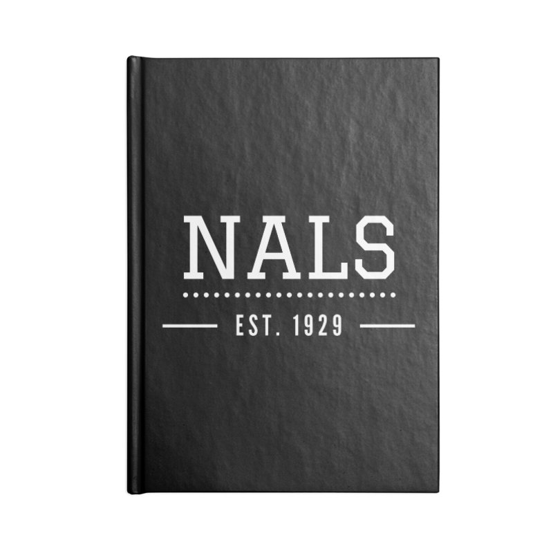 NALS: Established in 1929 Accessories Blank Journal Notebook by NALS Apparel & Accessories
