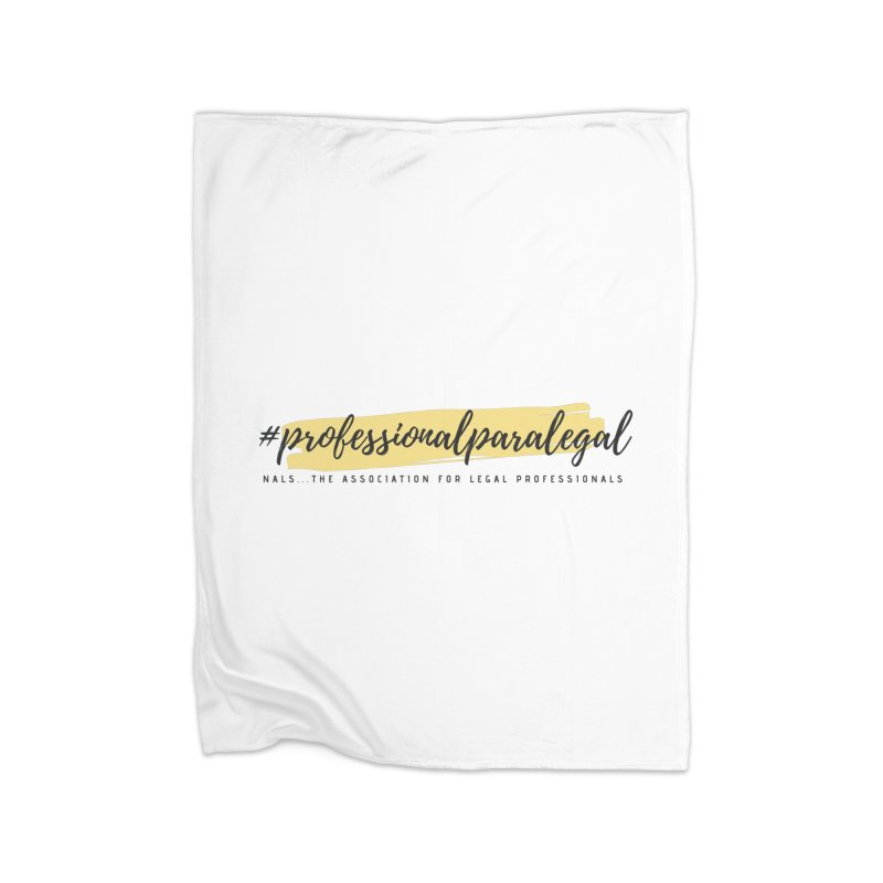 Professional Paralegal Home Blanket by NALS Apparel & Accessories