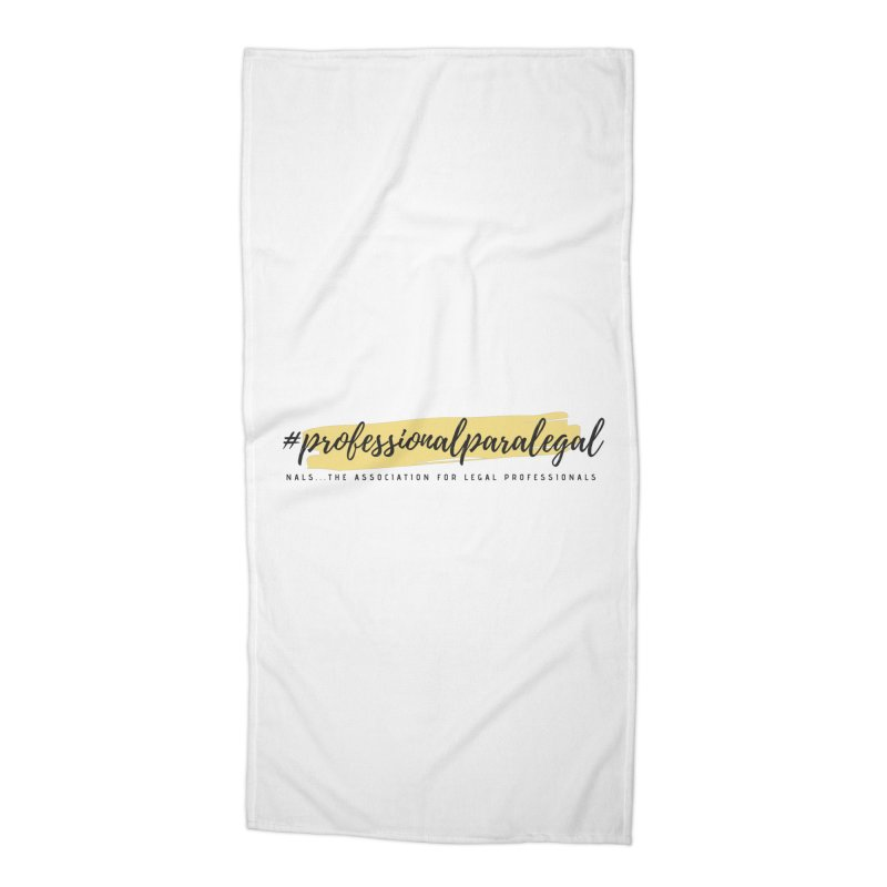 Professional Paralegal Accessories Beach Towel by NALS Apparel & Accessories