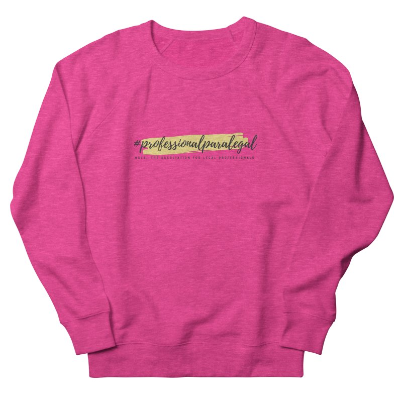 Professional Paralegal Men's French Terry Sweatshirt by NALS Apparel & Accessories