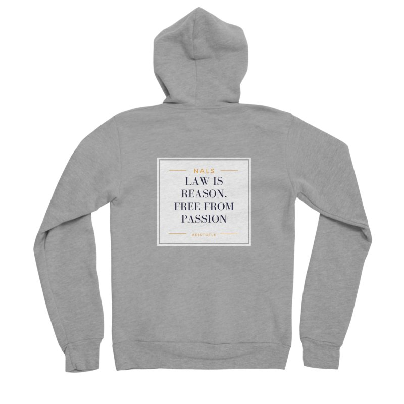 NALS-- Law is Reason. Free From Passion. Women's Sponge Fleece Zip-Up Hoody by NALS Apparel & Accessories
