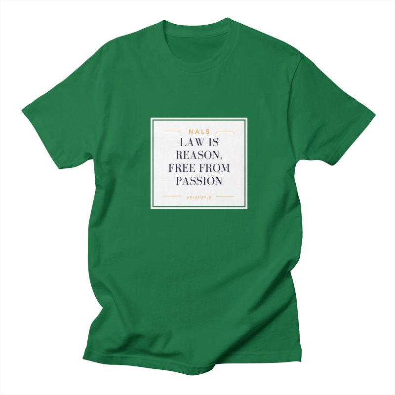 NALS-- Law is Reason. Free From Passion. Men's Regular T-Shirt by NALS Apparel & Accessories