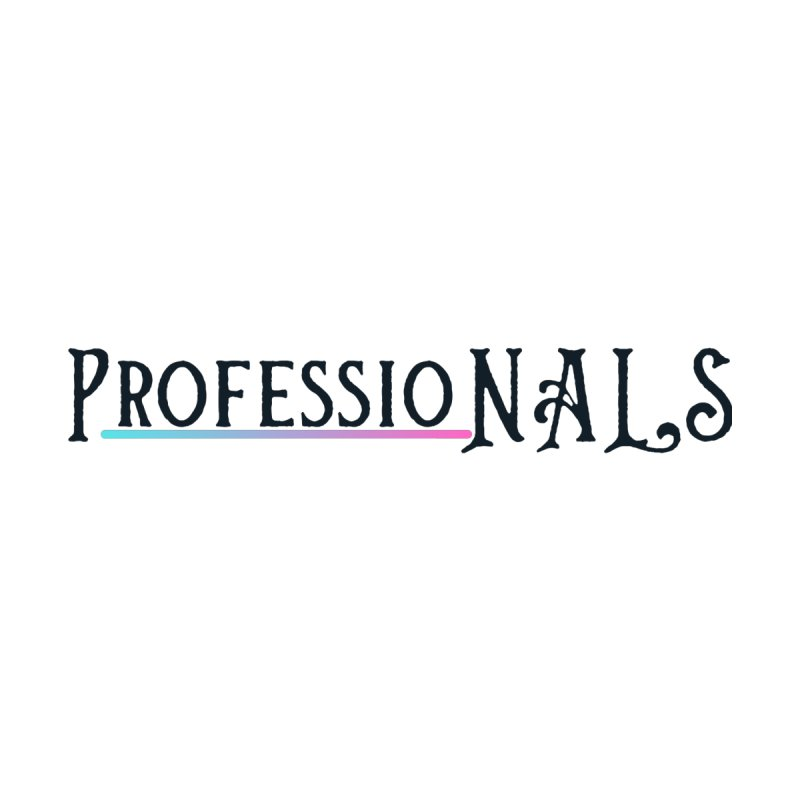 ProfessioNALS by NALS Apparel & Accessories