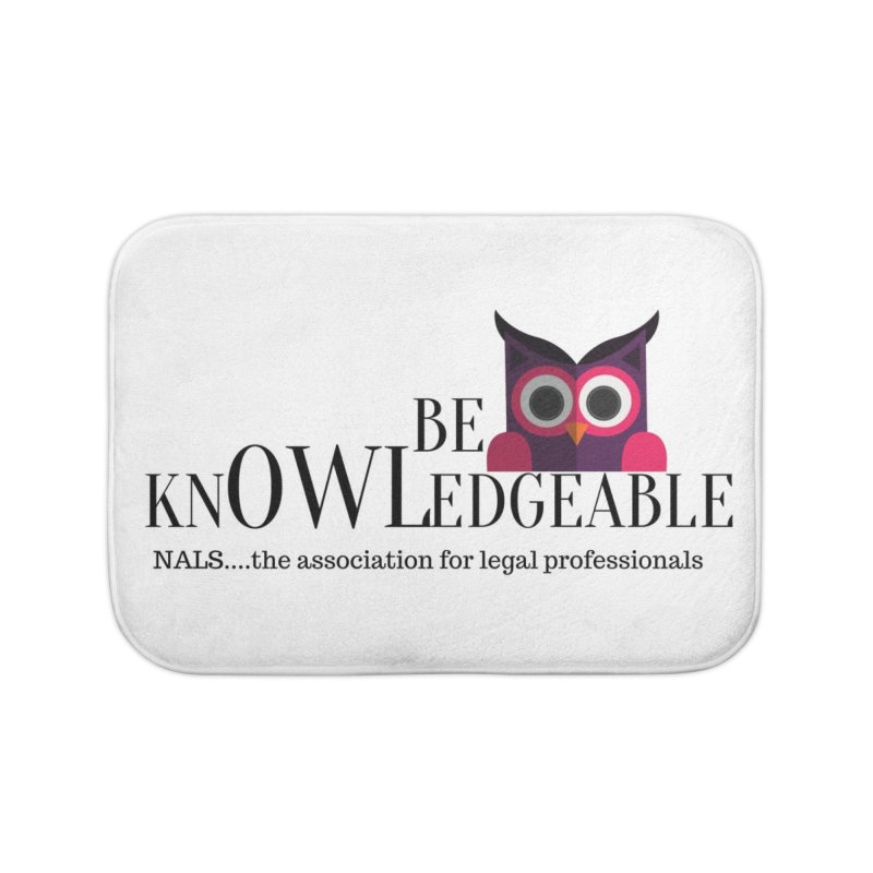 Be Knowledgeable Home Bath Mat by NALS Apparel & Accessories