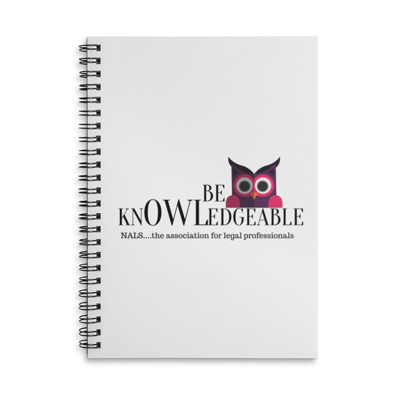 Be Knowledgeable Accessories Lined Spiral Notebook by NALS Apparel & Accessories