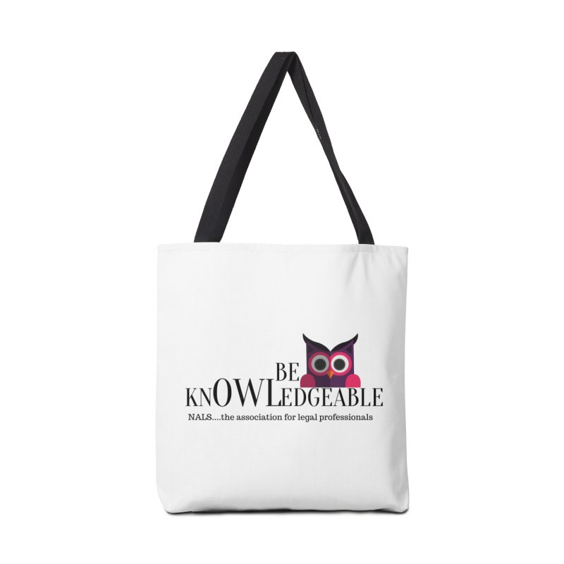 Be Knowledgeable Accessories Bag by NALS Apparel & Accessories