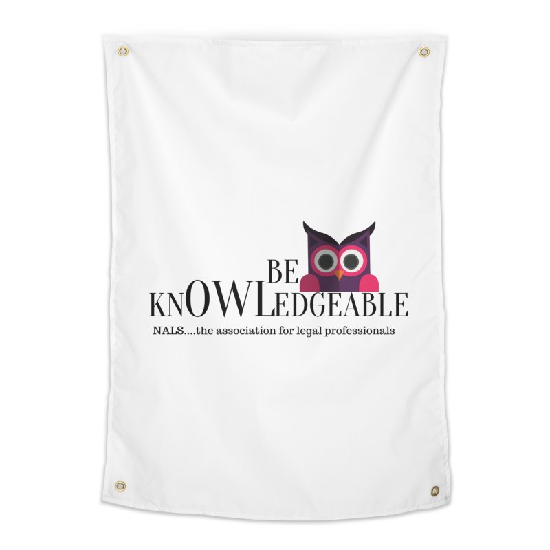Be Knowledgeable Home Tapestry by NALS Apparel & Accessories