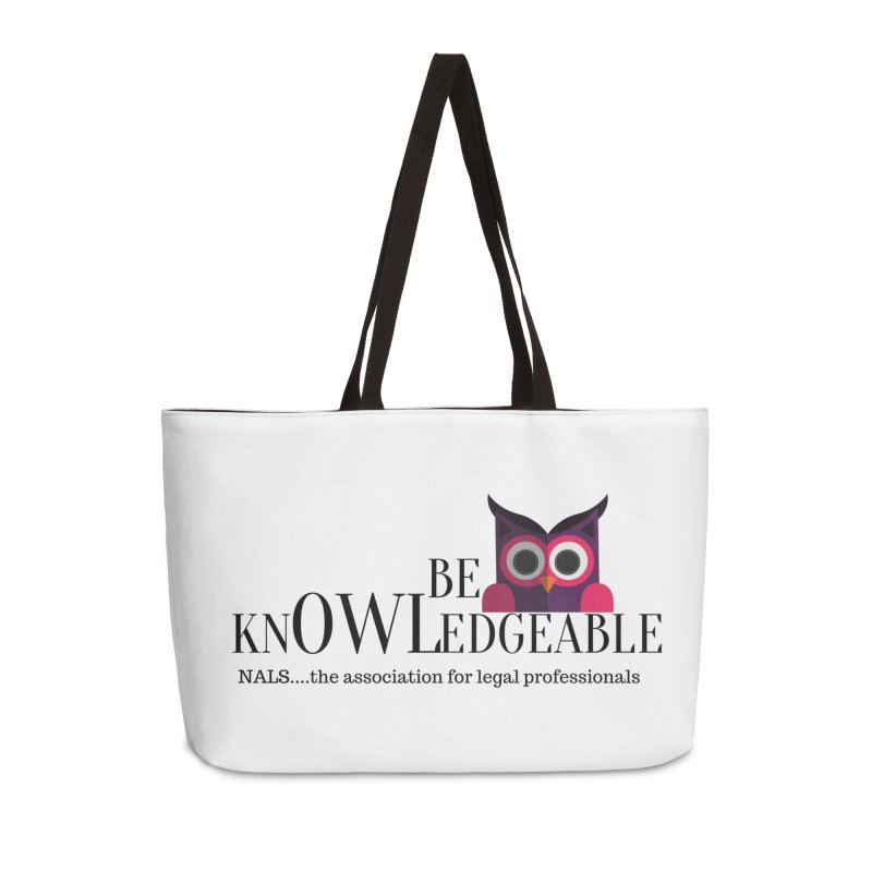 Be Knowledgeable Accessories Weekender Bag Bag by NALS Apparel & Accessories