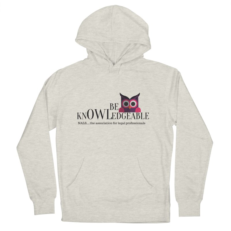 Be Knowledgeable Women's French Terry Pullover Hoody by NALS Apparel & Accessories