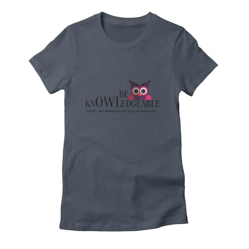 Be Knowledgeable Women's T-Shirt by NALS Apparel & Accessories