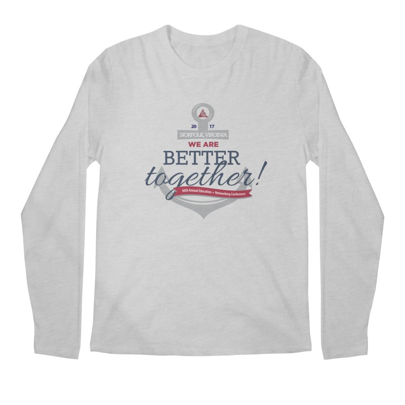Norfolk 2017: We Are Better Together! Men's Regular Longsleeve T-Shirt by NALS Apparel & Accessories