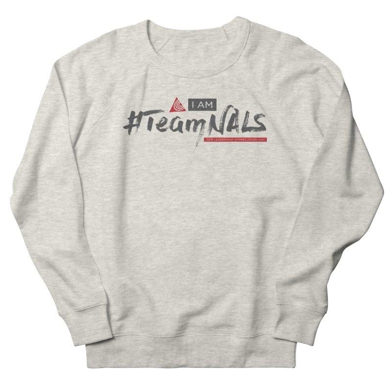 #TeamNALS - Color Men's Sweatshirt by NALS Apparel & Accessories