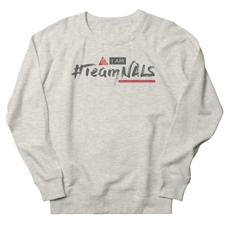 #TeamNALS - Color Men's French Terry Sweatshirt by NALS.org Apparel Shop