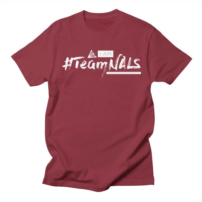 #TeamNALS-White Women's Regular Unisex T-Shirt by NALS.org Apparel Shop