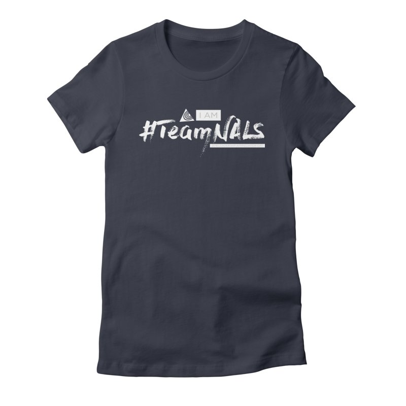 #TeamNALS-White Women's Fitted T-Shirt by NALS.org Apparel Shop