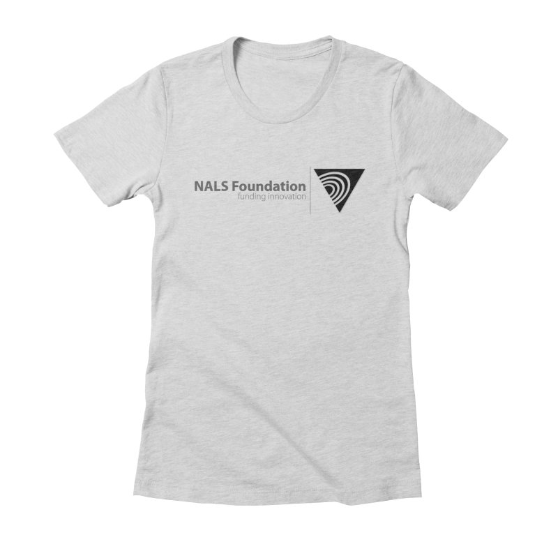 NALS Foundation Greyscale Logo Women's Fitted T-Shirt by NALS.org Apparel Shop