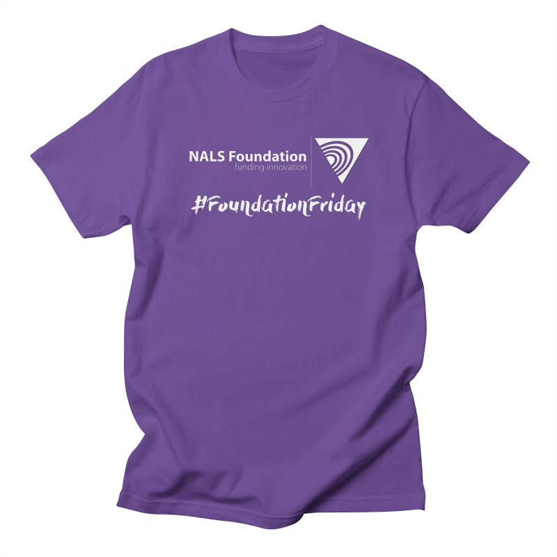 NALS Conference - #FoundationFriday Women's Regular Unisex T-Shirt by NALS.org Apparel Shop