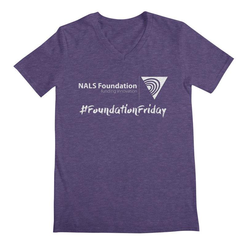 NALS Conference - #FoundationFriday Men's Regular V-Neck by NALS.org Apparel Shop