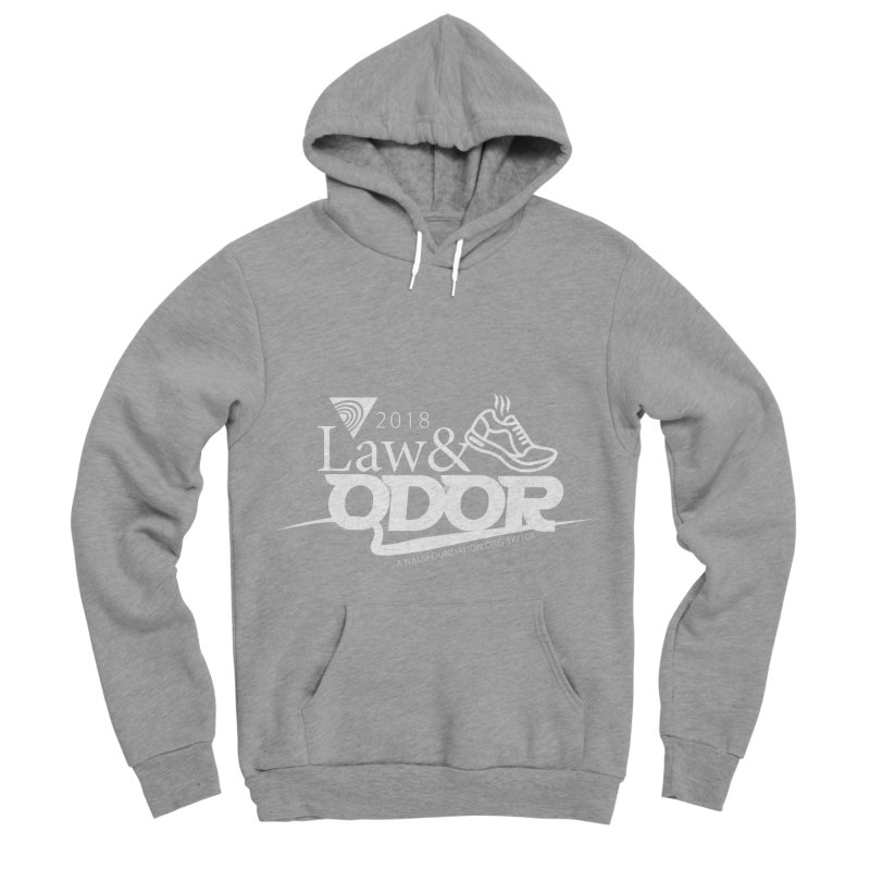 Law and Odor - White Logo Women's Sponge Fleece Pullover Hoody by NALS Apparel & Accessories
