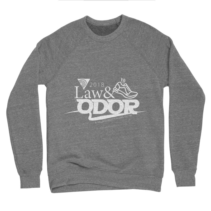 Law and Odor - White Logo Women's Sponge Fleece Sweatshirt by NALS.org Apparel Shop