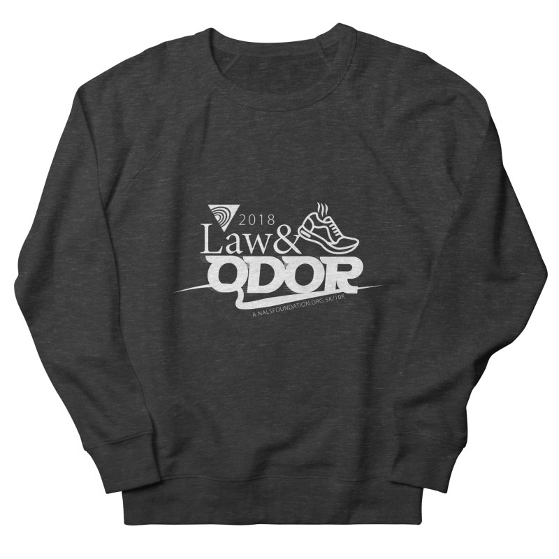 Law and Odor - White Logo Men's French Terry Sweatshirt by NALS.org Apparel Shop