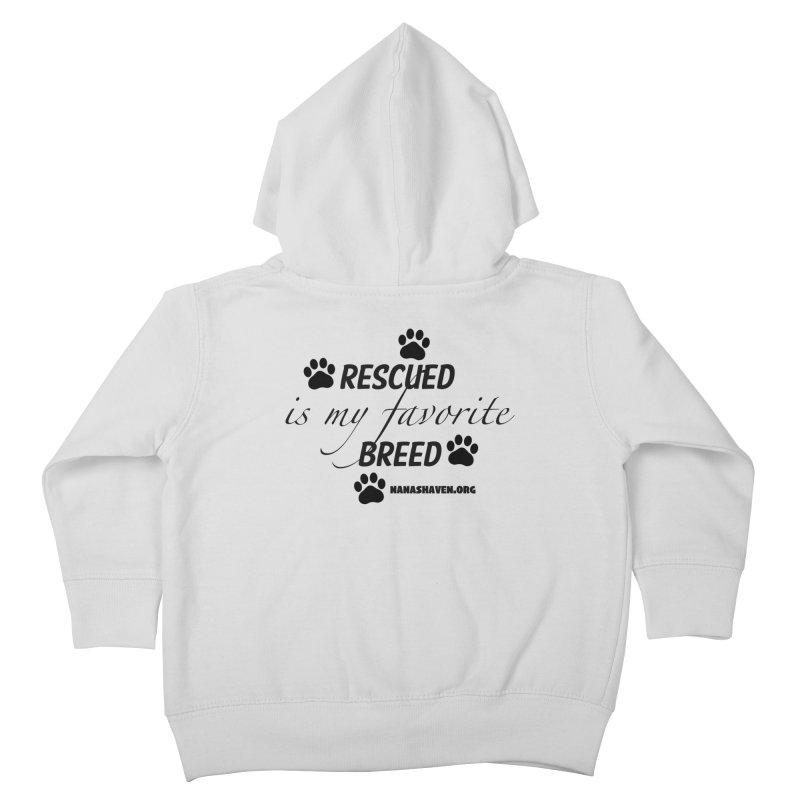 NANA'S RESCUED PAWS Kids Toddler Zip-Up Hoody by NANASHAVEN Shop