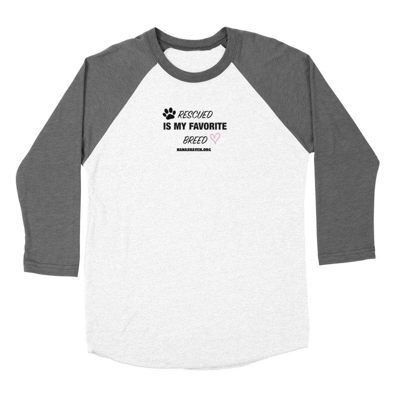 NANA'S RESCUED PAW & HEART Women's Longsleeve T-Shirt by NANASHAVEN Shop