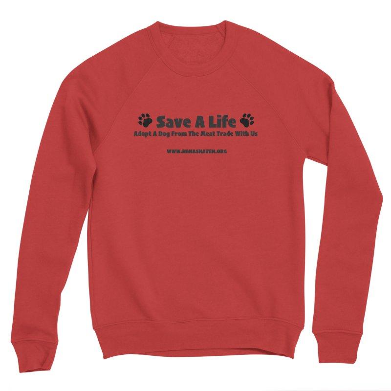 NH SAVE A LIFE TEE Women's Sweatshirt by NANASHAVEN Shop
