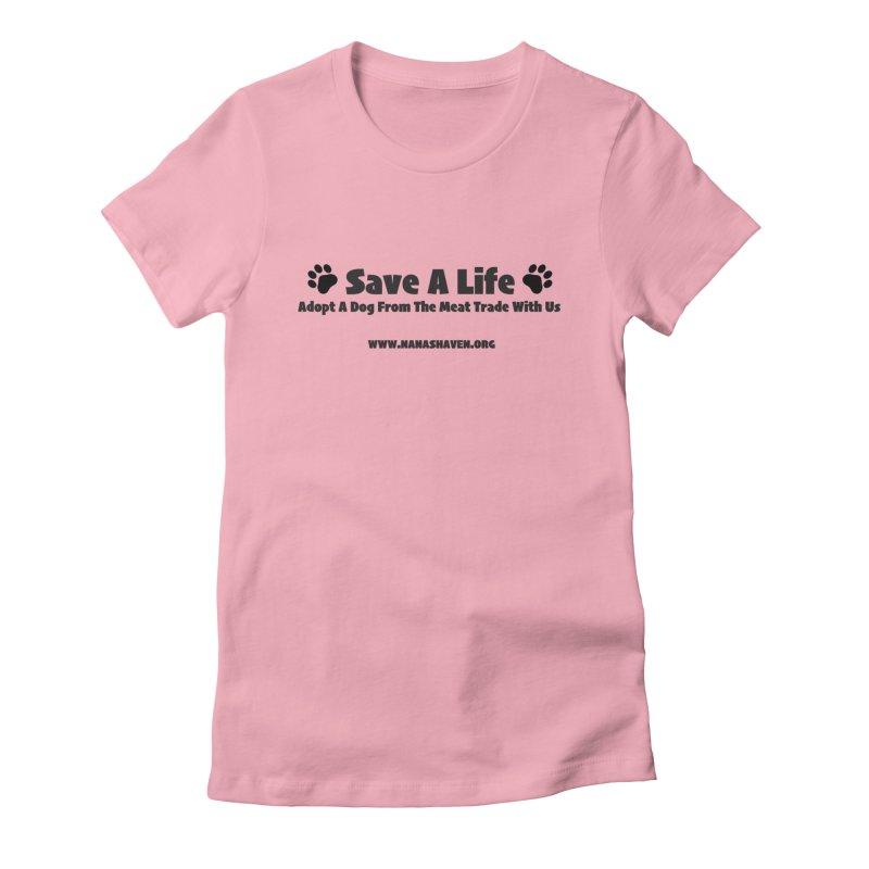 NH SAVE A LIFE TEE Women's T-Shirt by NANASHAVEN Shop