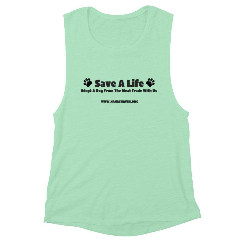 NH SAVE A LIFE TEE Women's Tank by NANASHAVEN Shop