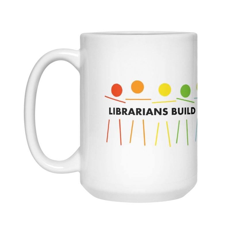 Rainbow Community (Black Text / Light Background) Accessories Mug by North Carolina Library Association Summer Shop