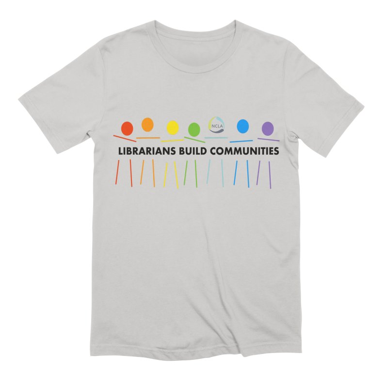 Rainbow Community (Black Text / Light Background) Men's T-Shirt by North Carolina Library Association Summer Shop