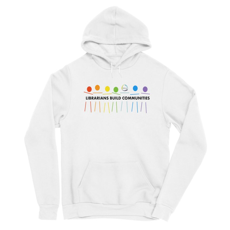Rainbow Community (Black Text / Light Background) Men's Pullover Hoody by North Carolina Library Association Summer Shop