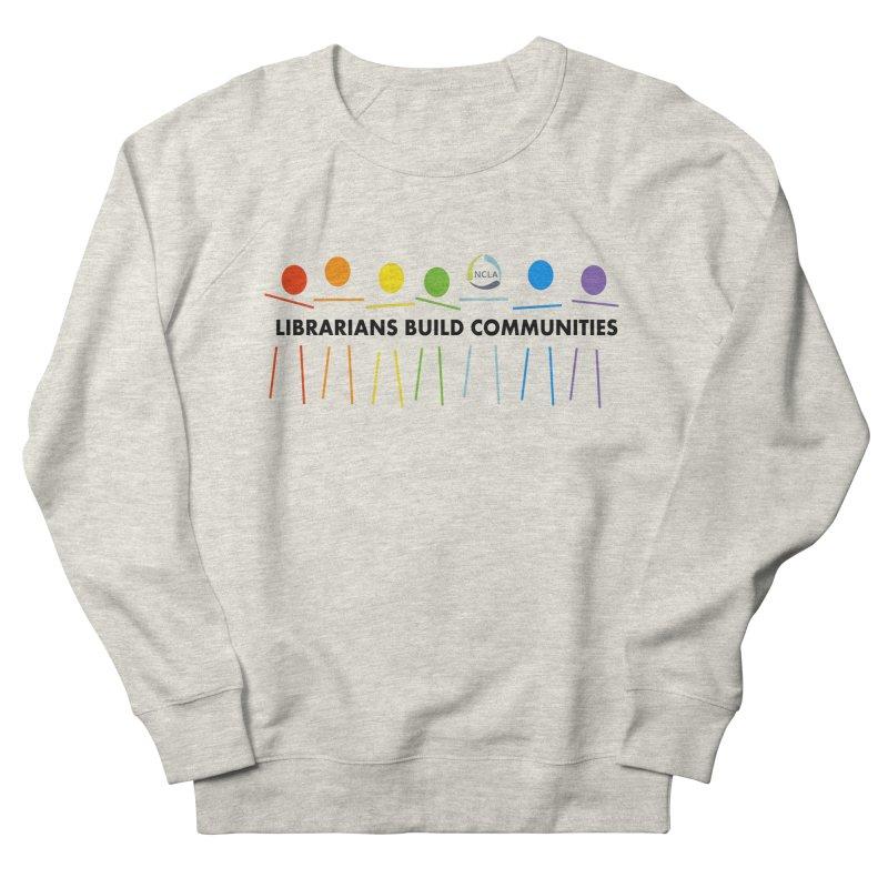 Rainbow Community (Black Text / Light Background) Women's Sweatshirt by North Carolina Library Association Summer Shop