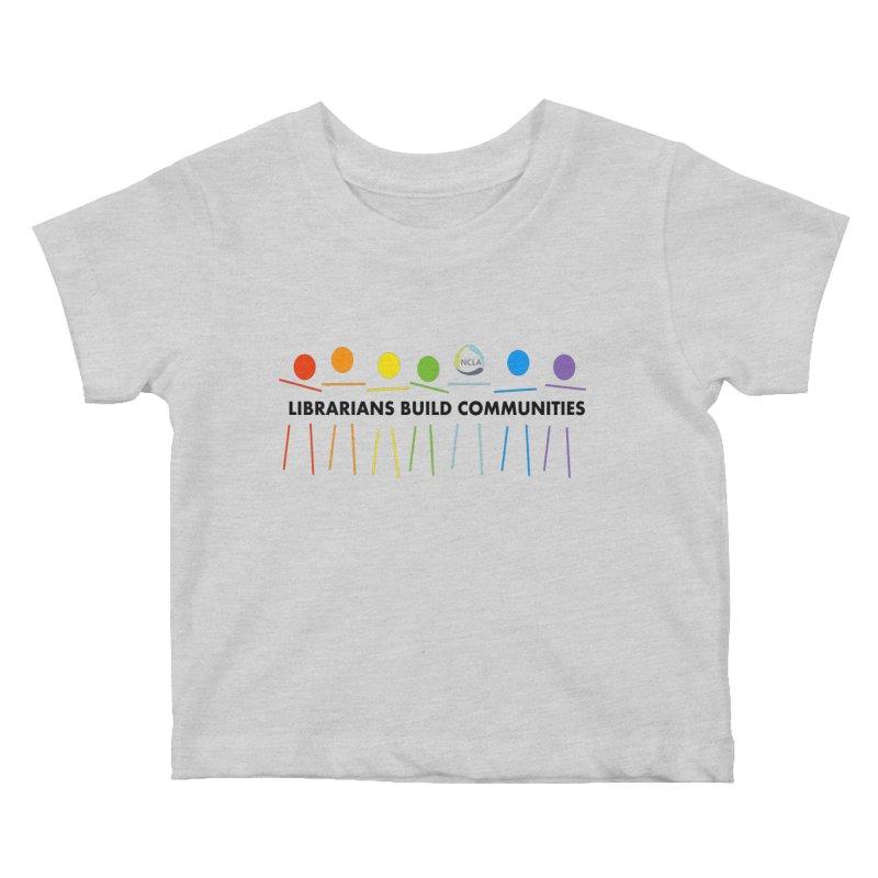 Rainbow Community (Black Text / Light Background) Kids Baby T-Shirt by North Carolina Library Association Summer Shop