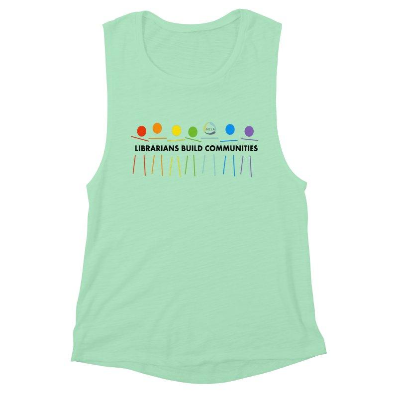Rainbow Community (Black Text / Light Background) Women's Tank by North Carolina Library Association Summer Shop