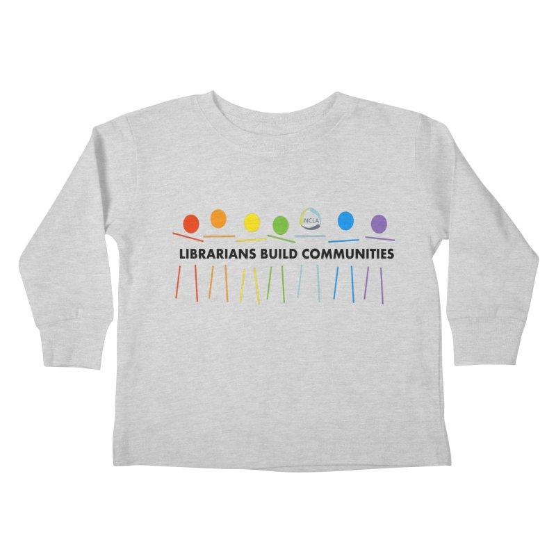 Rainbow Community (Black Text / Light Background) Kids Toddler Longsleeve T-Shirt by North Carolina Library Association Summer Shop