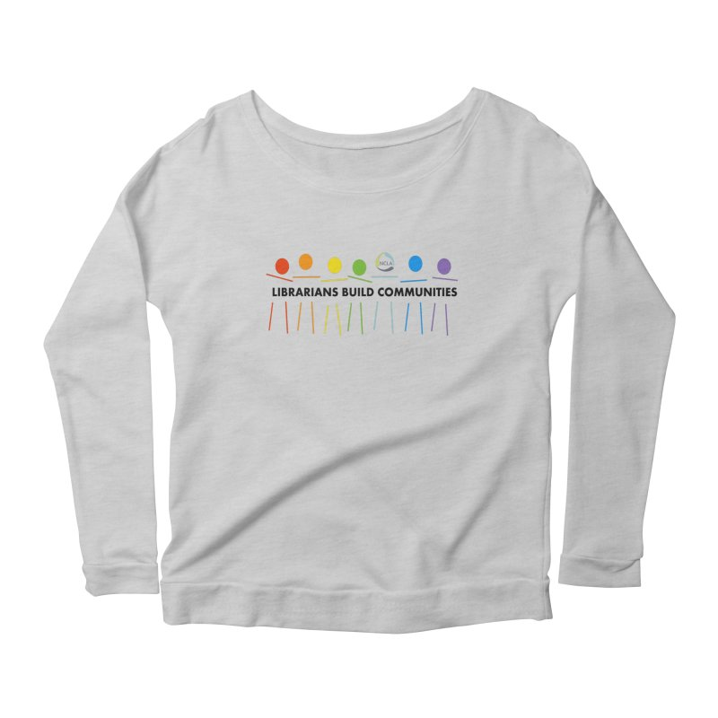 Rainbow Community (Black Text / Light Background) Women's Longsleeve T-Shirt by North Carolina Library Association Summer Shop