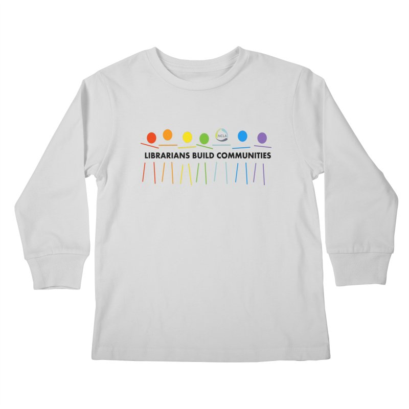 Rainbow Community (Black Text / Light Background) Kids Longsleeve T-Shirt by North Carolina Library Association Summer Shop