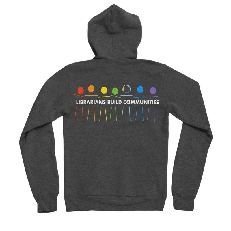 Rainbow Community (White Text / Dark Background) Men's Zip-Up Hoody by North Carolina Library Association Summer Shop