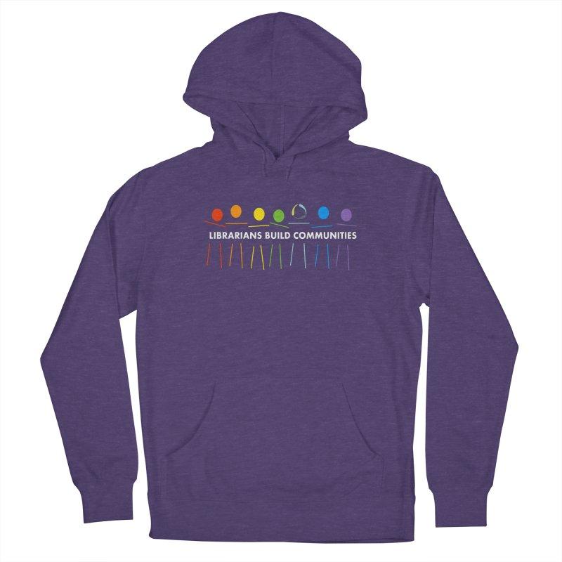 Rainbow Community (White Text / Dark Background) Men's Pullover Hoody by North Carolina Library Association Summer Shop