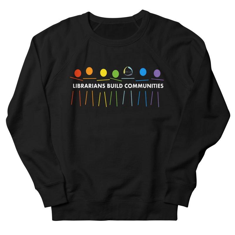 Rainbow Community (White Text / Dark Background) Men's Sweatshirt by North Carolina Library Association Summer Shop